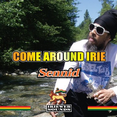 COME AROUND IRIE