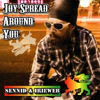 JOY SPREAD AROUND YOU
